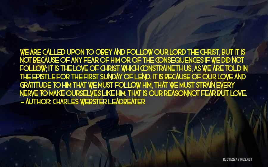 Love Him Like Quotes By Charles Webster Leadbeater