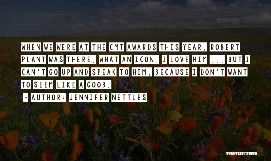 Love Him Like Quotes By Jennifer Nettles