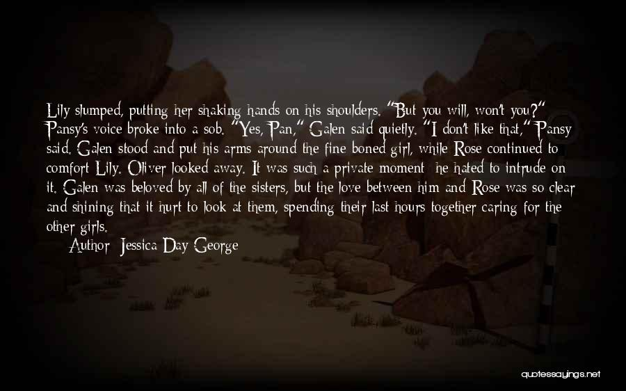 Love Him Like Quotes By Jessica Day George