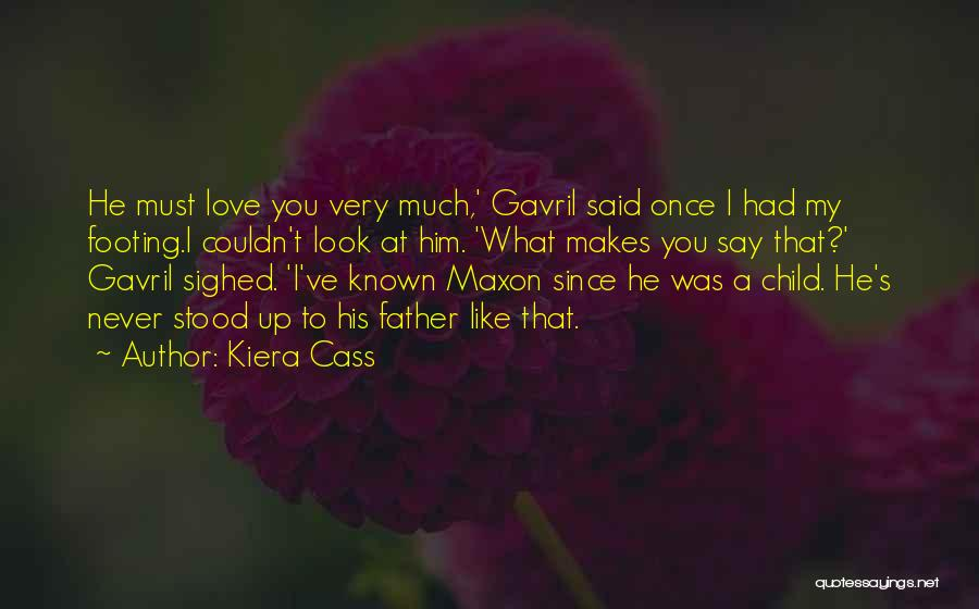 Love Him Like Quotes By Kiera Cass