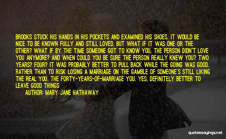 Love Him Like Quotes By Mary Jane Hathaway