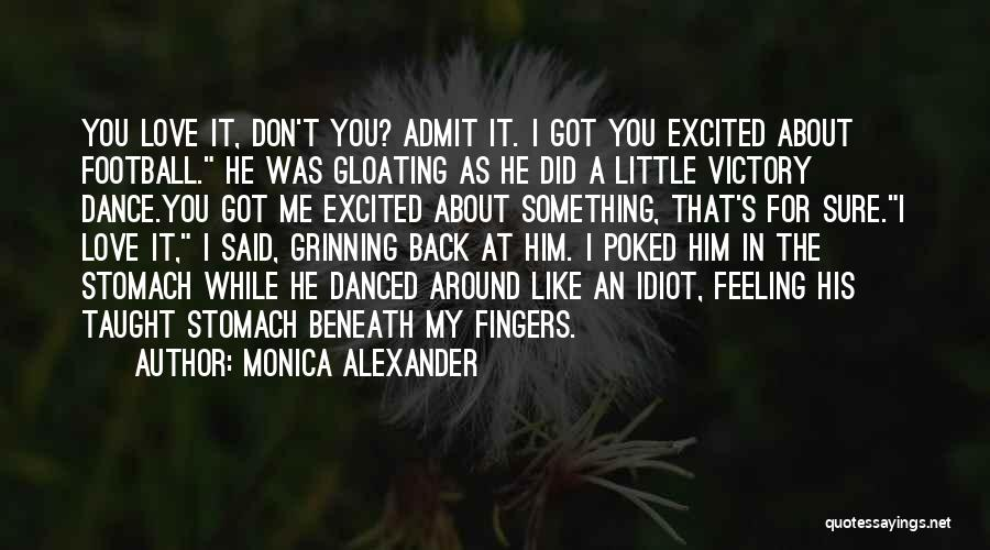 Love Him Like Quotes By Monica Alexander