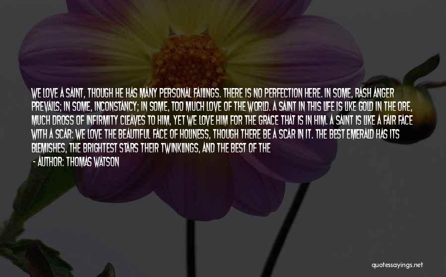 Love Him Like Quotes By Thomas Watson