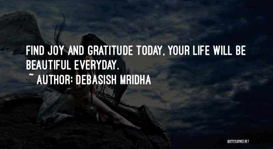 Love Him More Everyday Quotes By Debasish Mridha