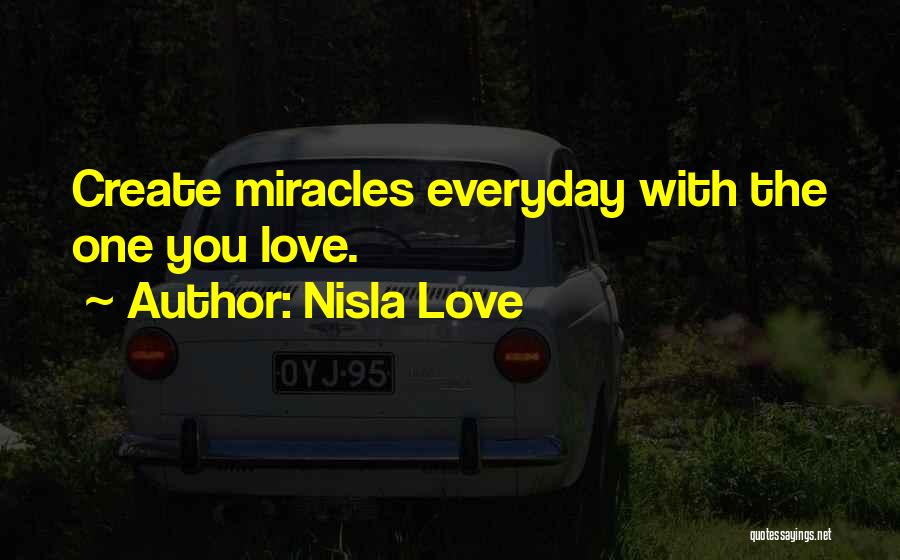 Love Him More Everyday Quotes By Nisla Love