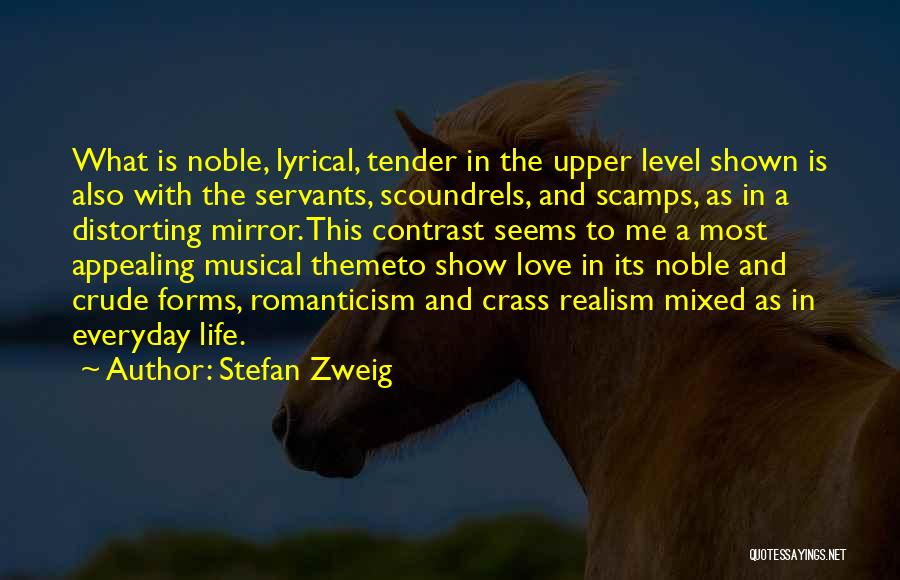 Love Him More Everyday Quotes By Stefan Zweig