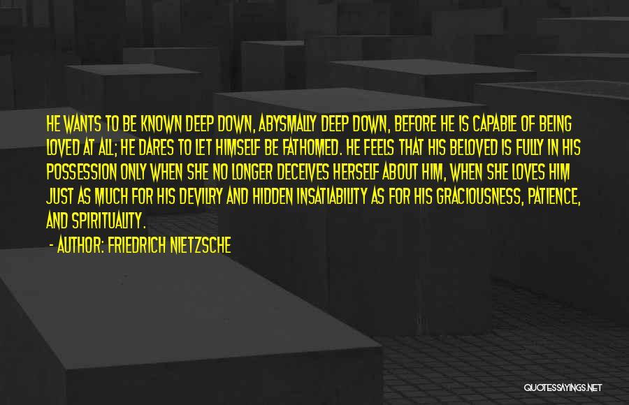 Love Him Only Quotes By Friedrich Nietzsche