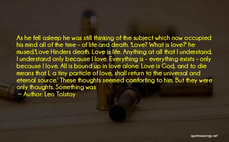Love Him Only Quotes By Leo Tolstoy