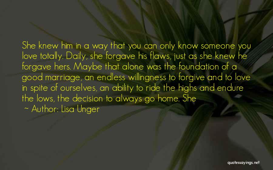 Love Him Only Quotes By Lisa Unger