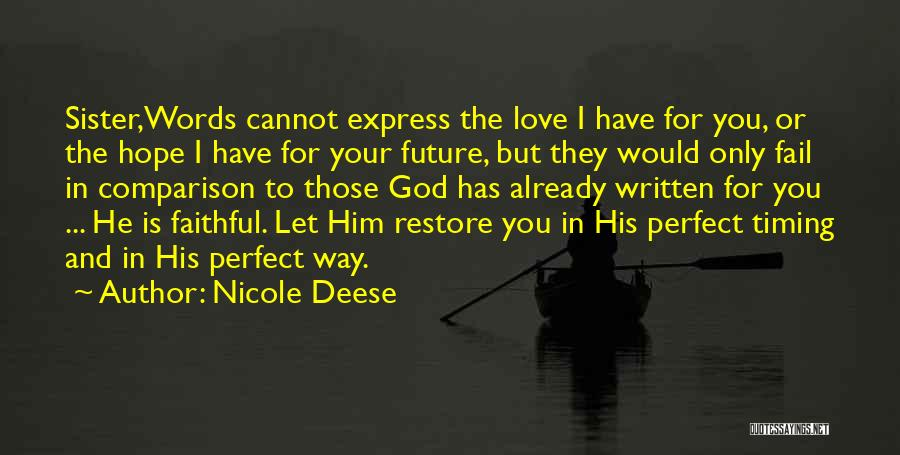 Love Him Only Quotes By Nicole Deese