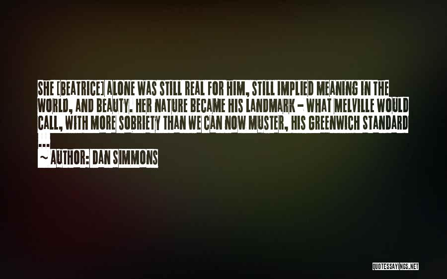 Love Him Still Quotes By Dan Simmons