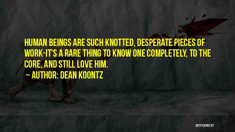 Love Him Still Quotes By Dean Koontz