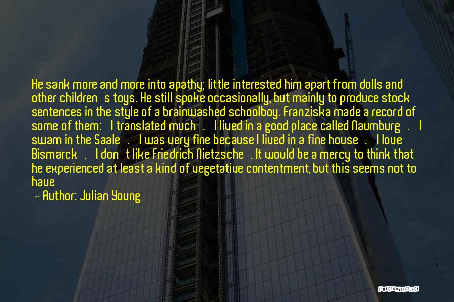 Love Him Still Quotes By Julian Young