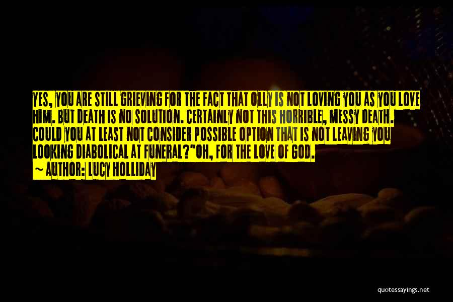 Love Him Still Quotes By Lucy Holliday