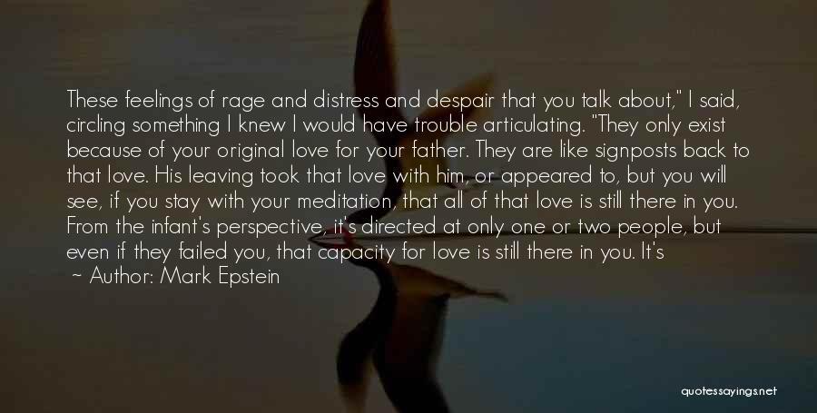 Love Him Still Quotes By Mark Epstein