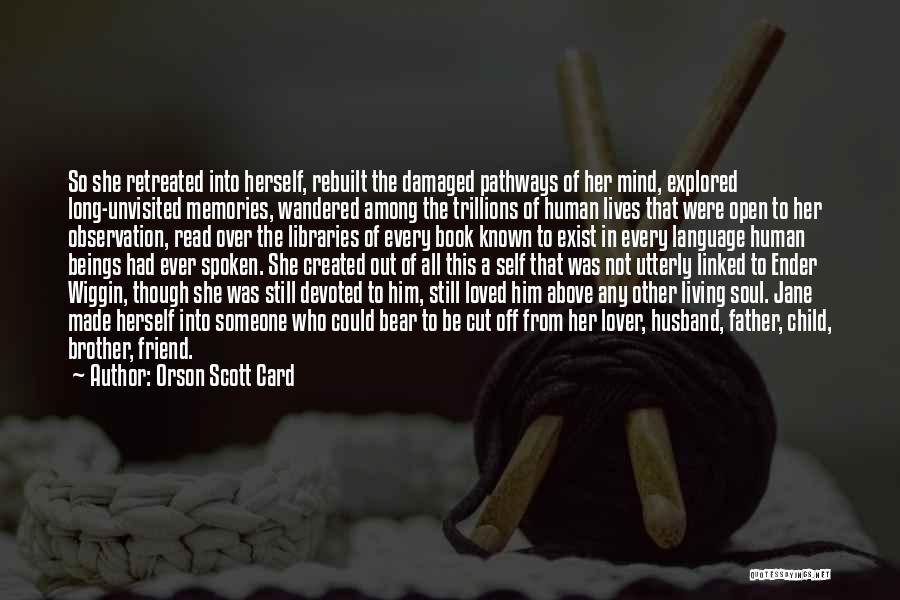 Love Him Still Quotes By Orson Scott Card
