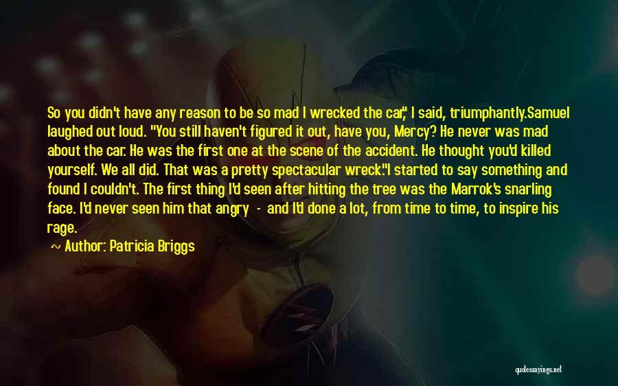 Love Him Still Quotes By Patricia Briggs
