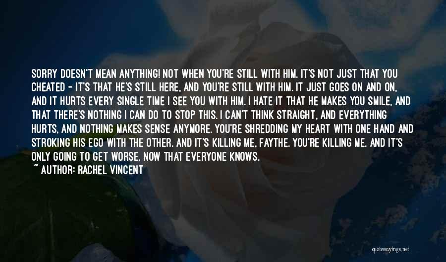 Love Him Still Quotes By Rachel Vincent