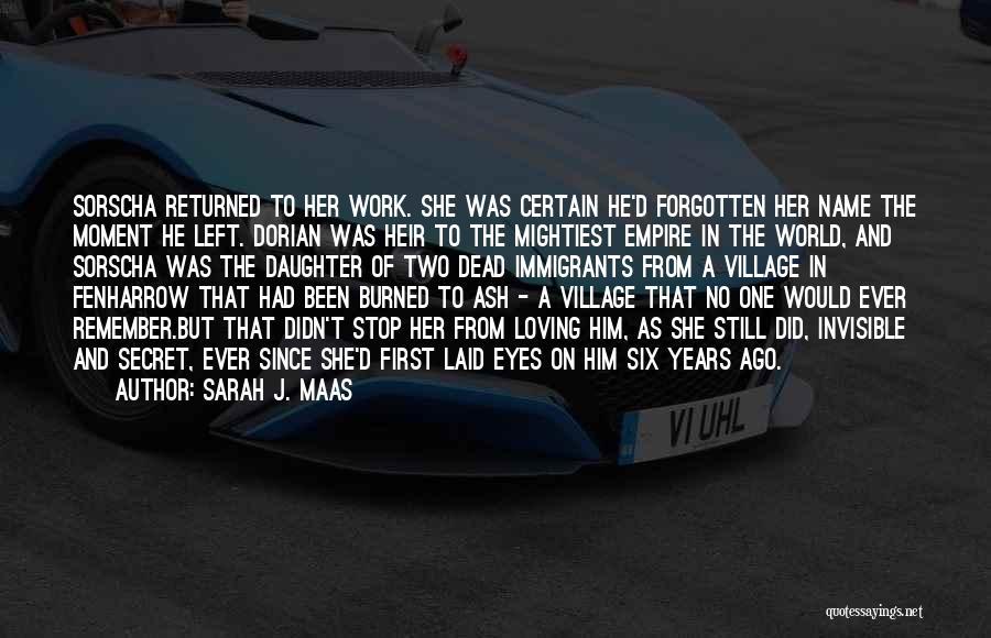 Love Him Still Quotes By Sarah J. Maas