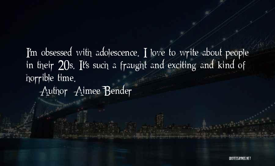 Love Horrible Quotes By Aimee Bender