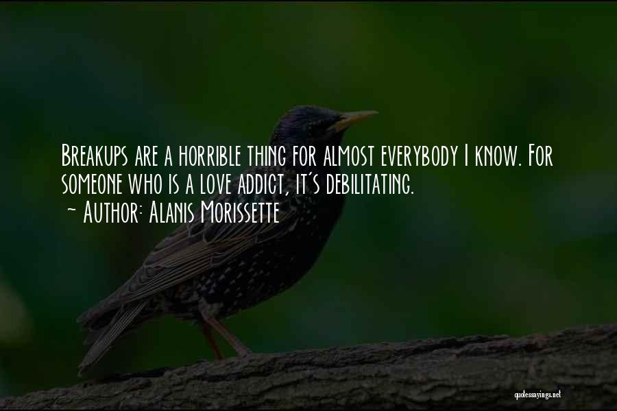 Love Horrible Quotes By Alanis Morissette
