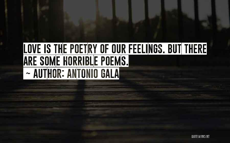 Love Horrible Quotes By Antonio Gala