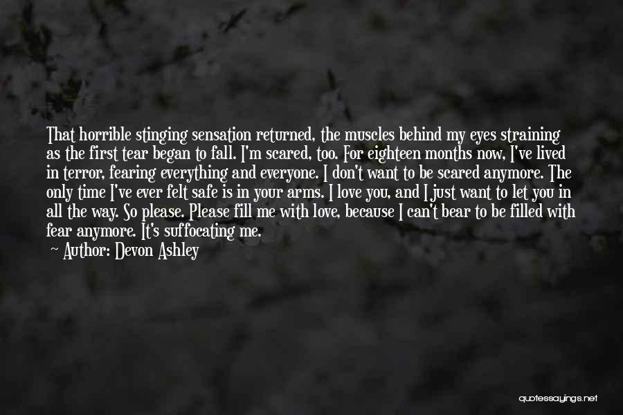 Love Horrible Quotes By Devon Ashley