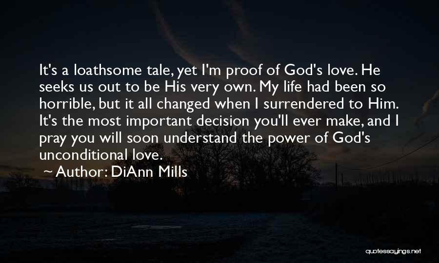 Love Horrible Quotes By DiAnn Mills
