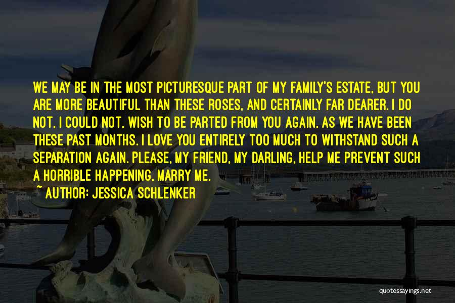 Love Horrible Quotes By Jessica Schlenker