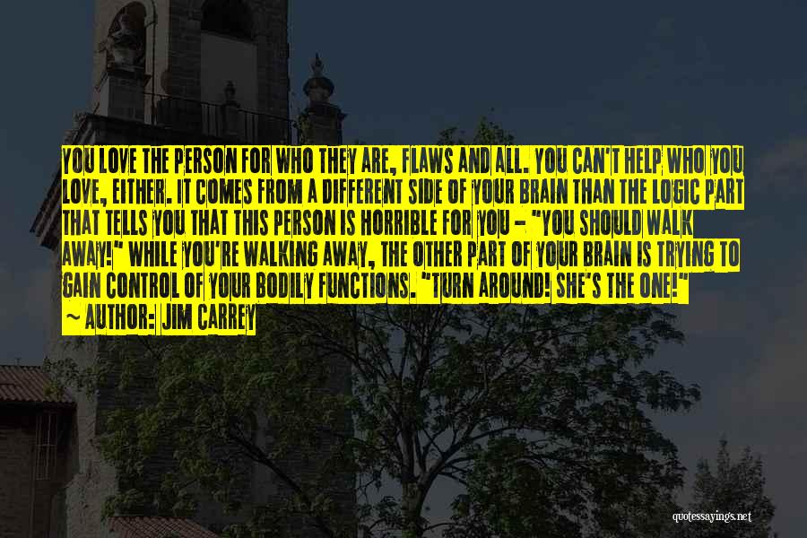 Love Horrible Quotes By Jim Carrey