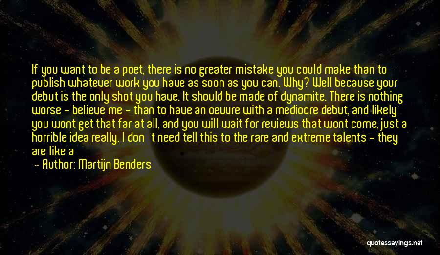 Love Horrible Quotes By Martijn Benders