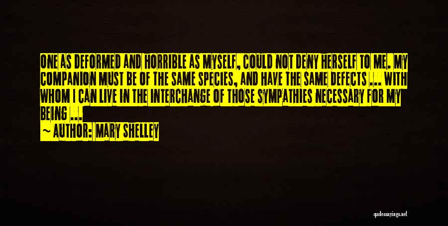Love Horrible Quotes By Mary Shelley