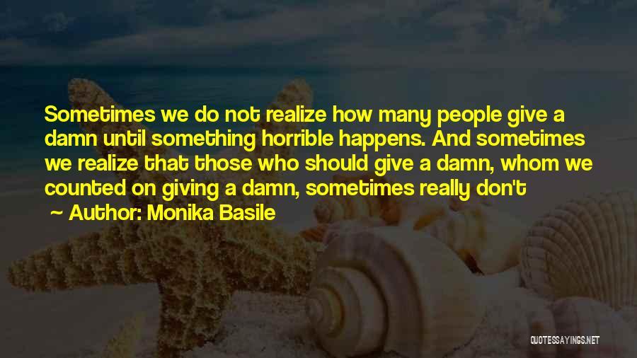 Love Horrible Quotes By Monika Basile
