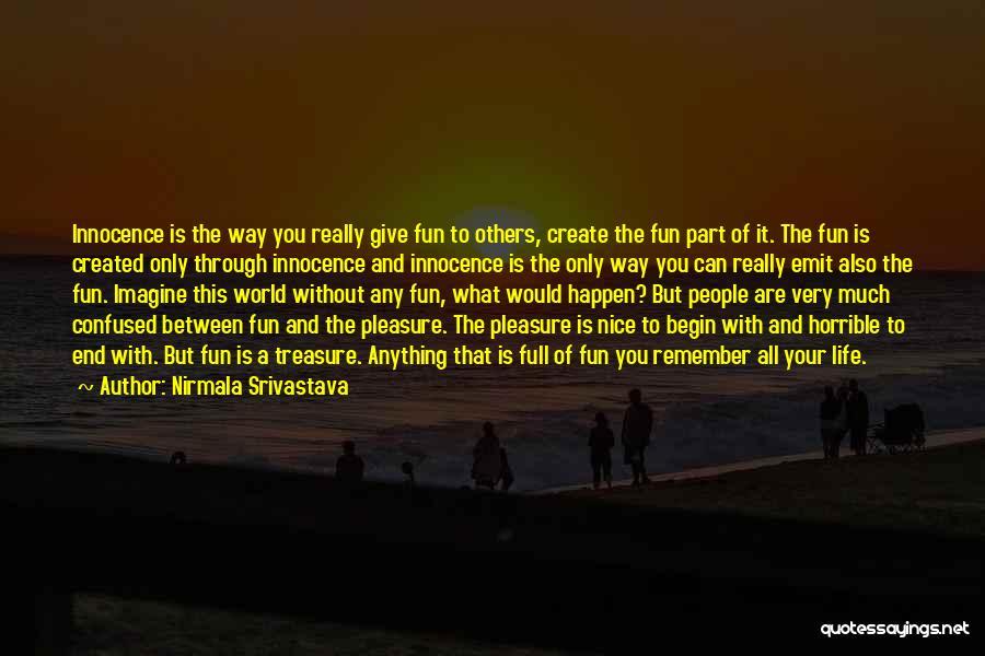Love Horrible Quotes By Nirmala Srivastava