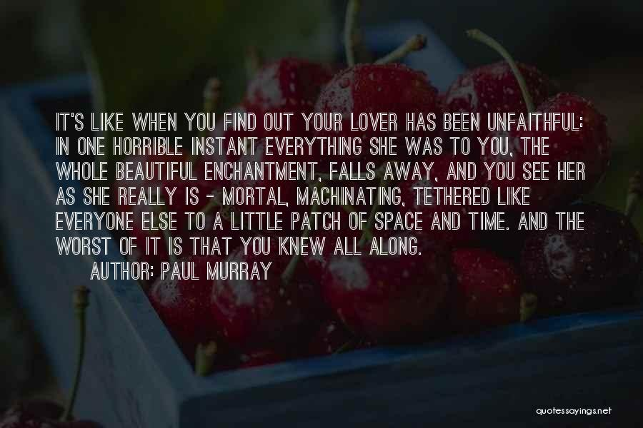 Love Horrible Quotes By Paul Murray