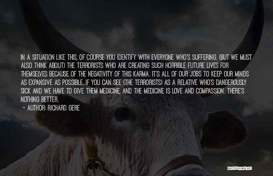 Love Horrible Quotes By Richard Gere