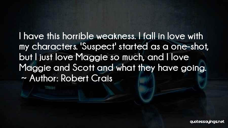 Love Horrible Quotes By Robert Crais