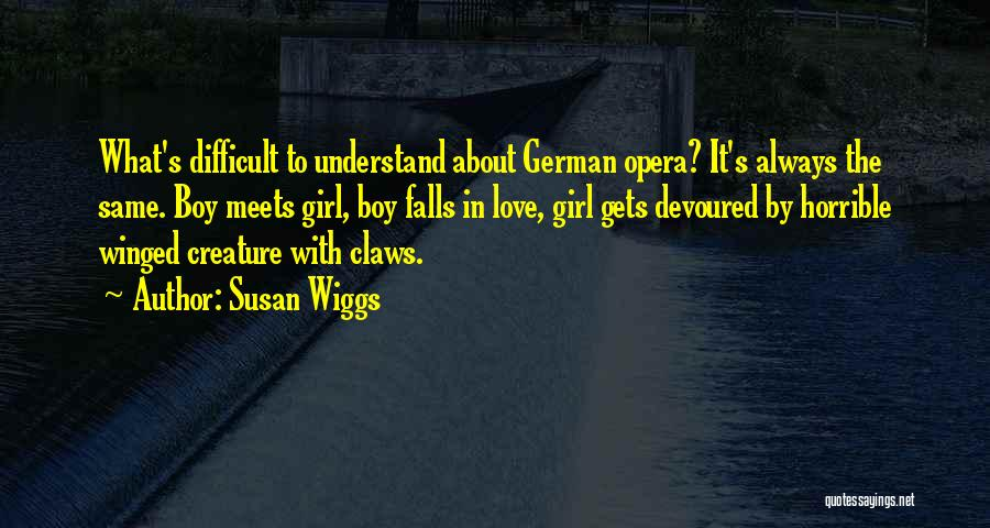 Love Horrible Quotes By Susan Wiggs