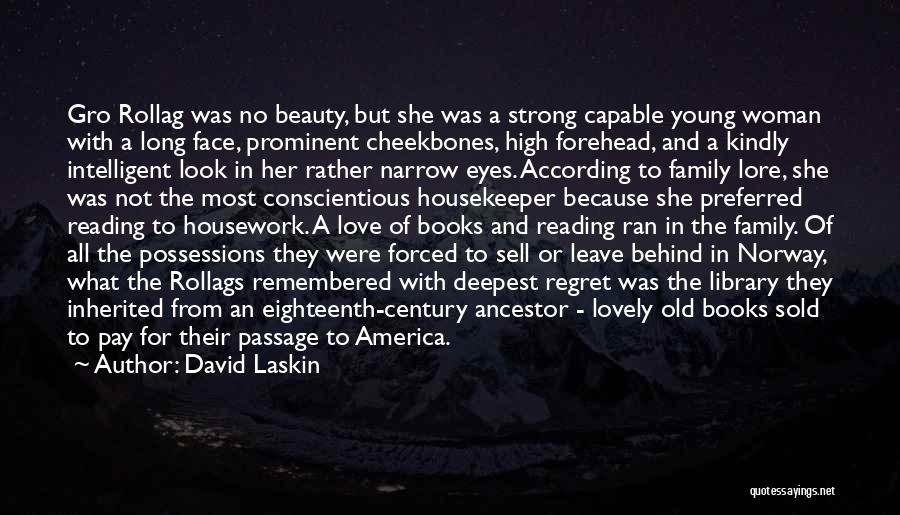 Love Housework Quotes By David Laskin