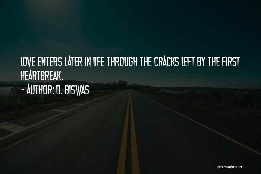 Love In Later Life Quotes By D. Biswas