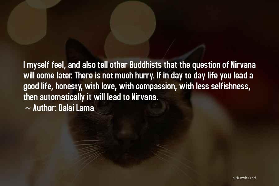 Love In Later Life Quotes By Dalai Lama