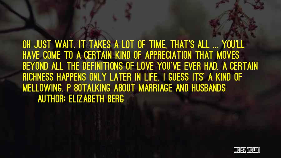 Love In Later Life Quotes By Elizabeth Berg