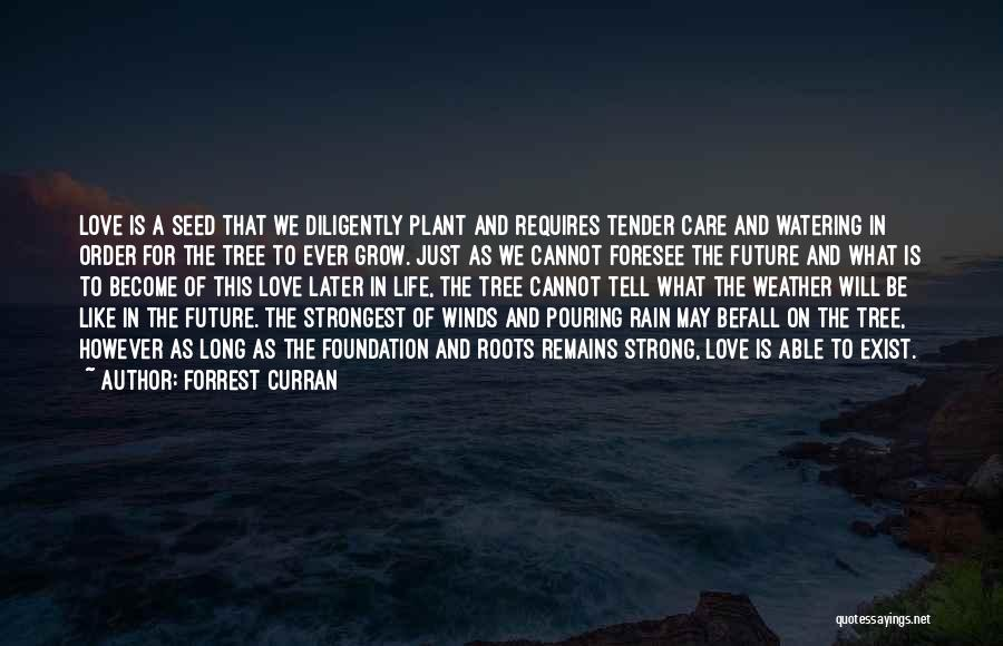 Love In Later Life Quotes By Forrest Curran