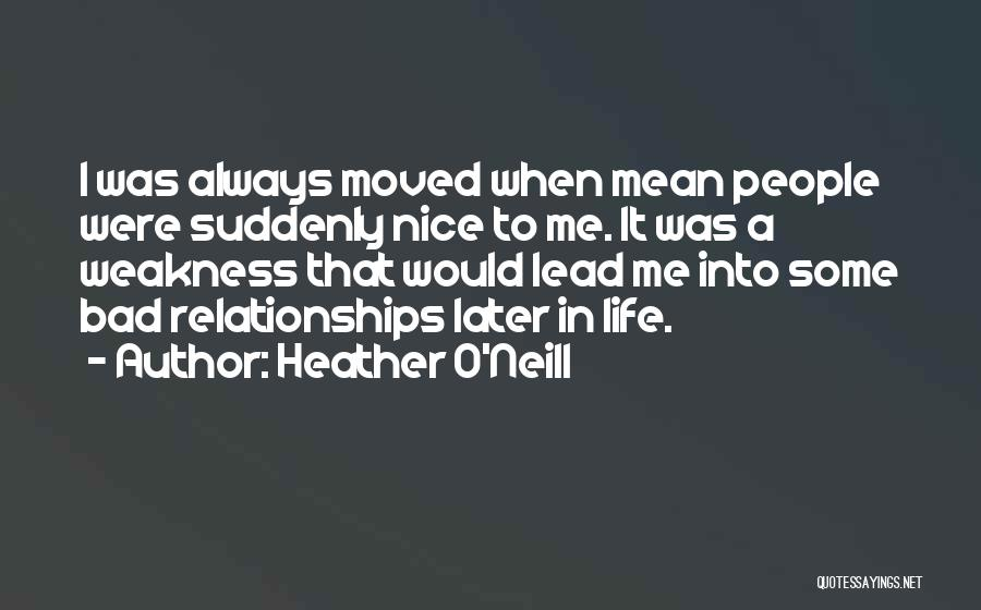 Love In Later Life Quotes By Heather O'Neill