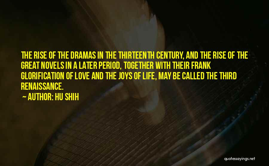 Love In Later Life Quotes By Hu Shih