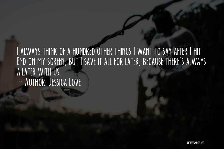 Love In Later Life Quotes By Jessica Love