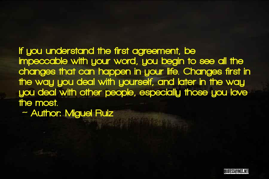 Love In Later Life Quotes By Miguel Ruiz