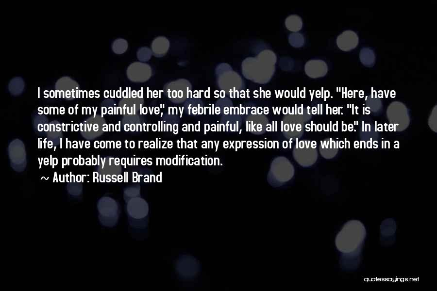 Love In Later Life Quotes By Russell Brand
