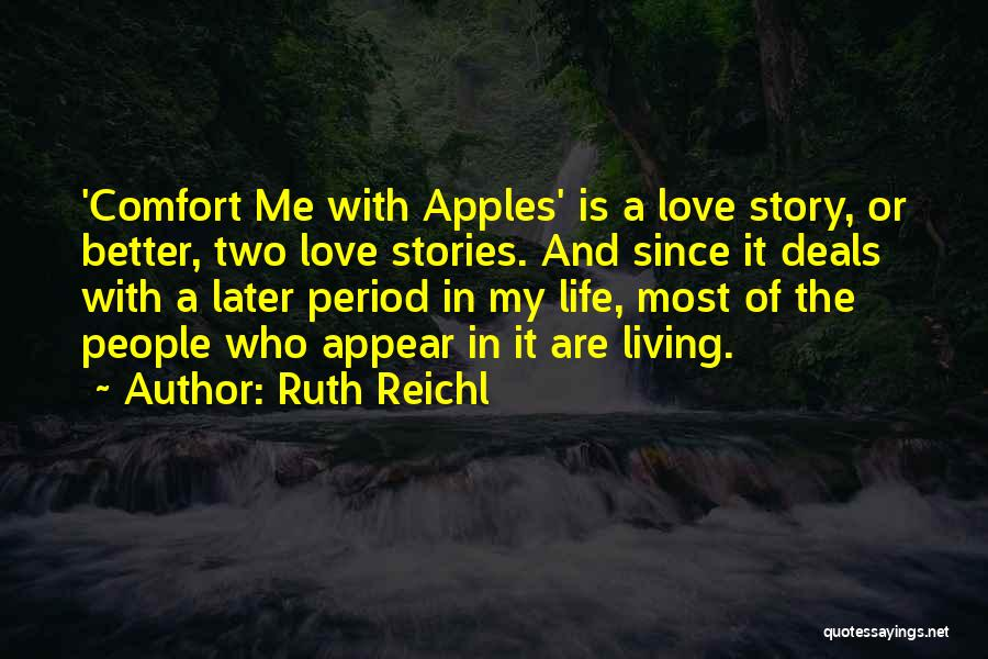 Love In Later Life Quotes By Ruth Reichl