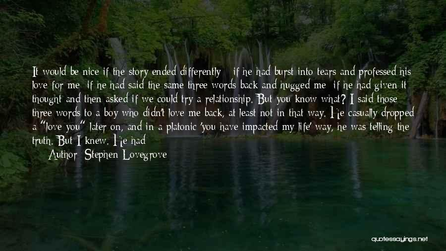 Love In Later Life Quotes By Stephen Lovegrove